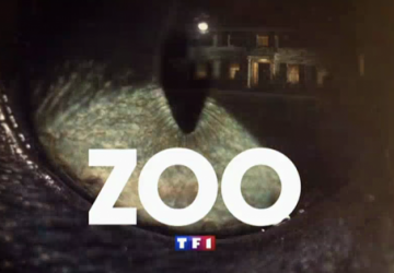 ZOO LA SERIE EVENEMENT !