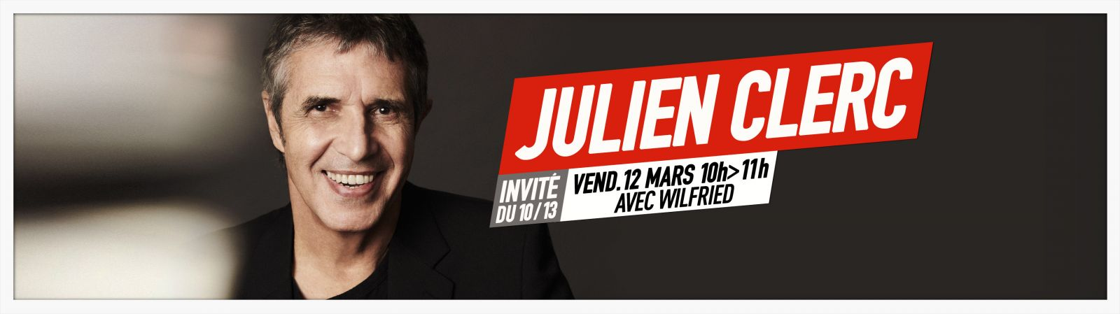 Julien Clerc invité du 09 12